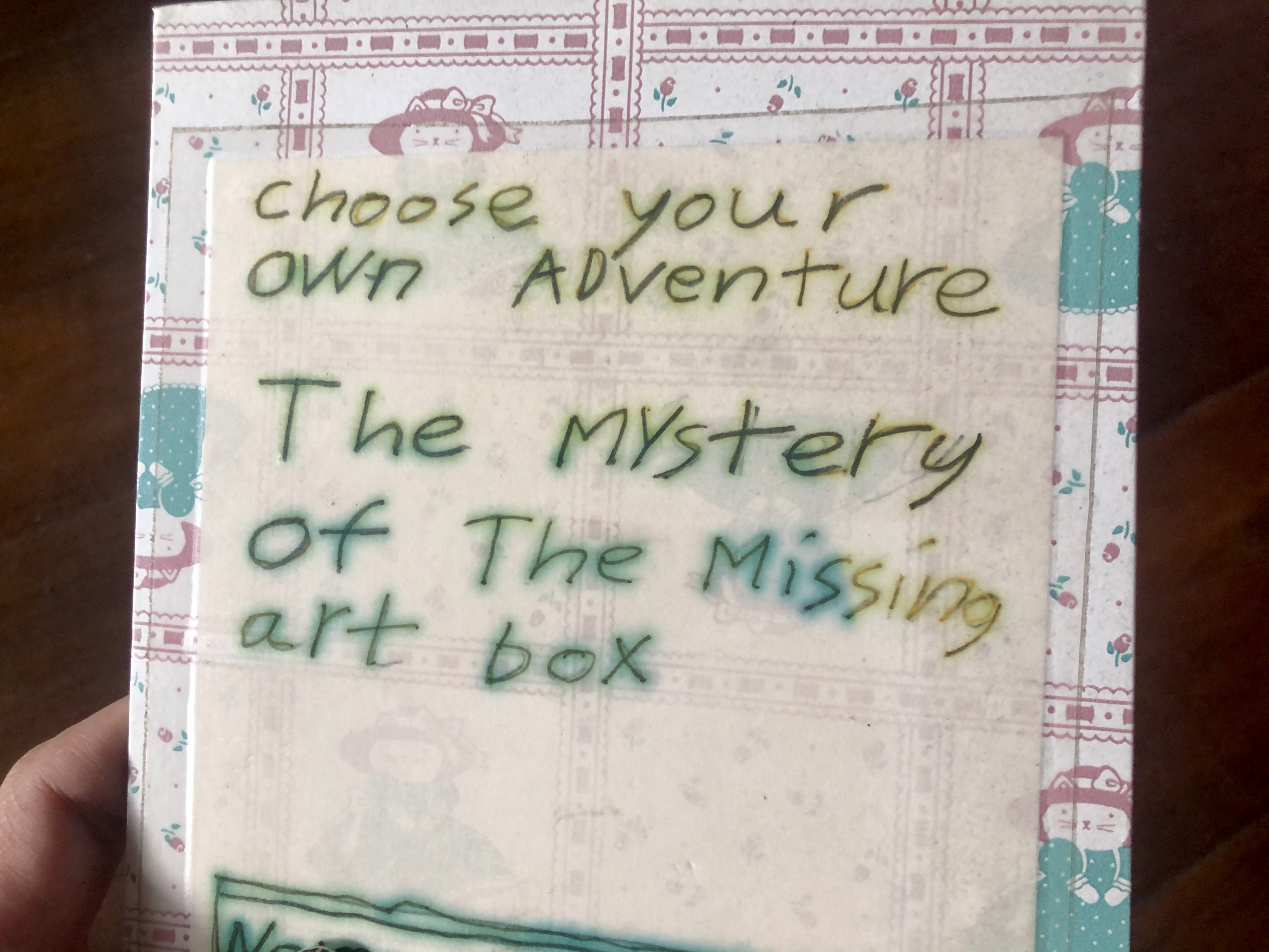 Hand-made choose-your-own-adventure book called  The Mystery of the Missing Art Box